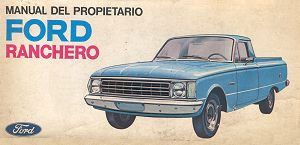 Manual unico de la Ranchero 1973    - PROXIMAMENTE -